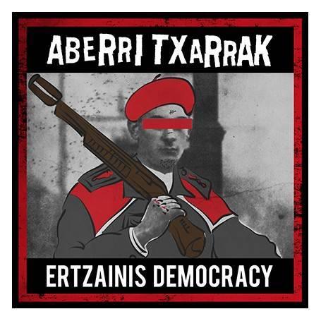 """Disco """"Ertzainis Democracy"""""""
