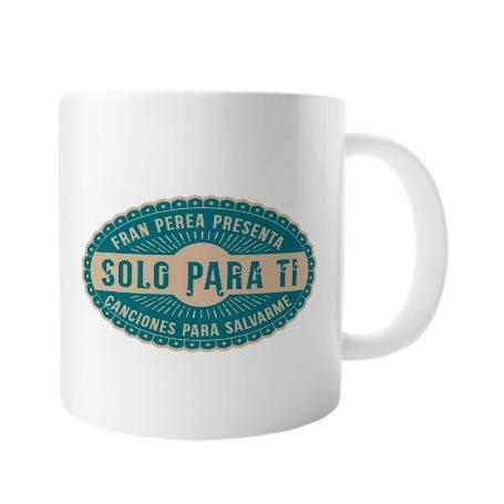 "Taza cerámica ""Solo para ti"""