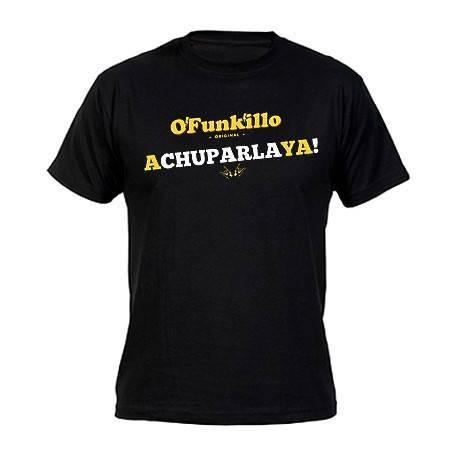 """Camiseta """"A Chuparla Ya!"""""""