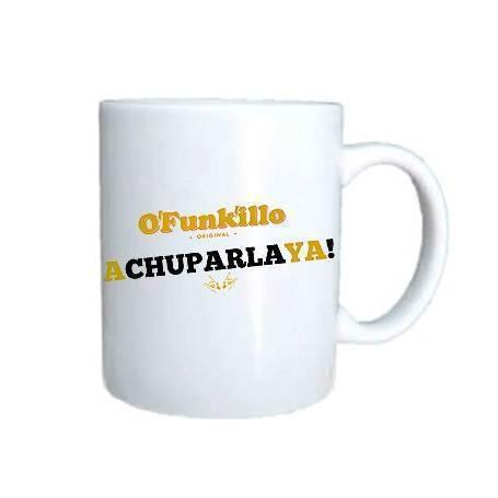 """Taza cerámica """"A Chuparla Ya!"""""""