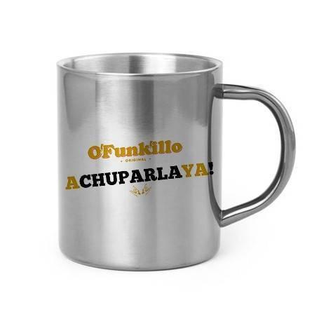"""Taza metálica """"A Chuparla Ya!"""""""