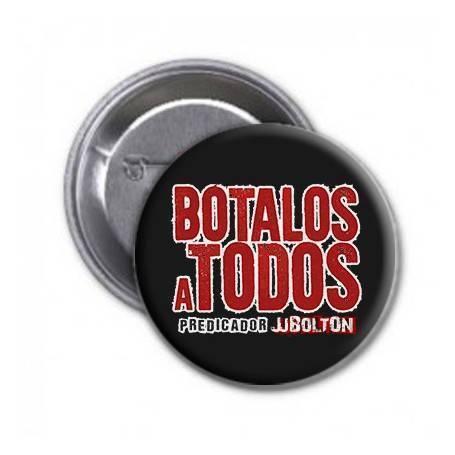 "Chapa ""Botalos A Todos"""
